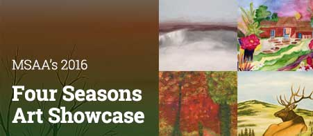 MSAA's 2016 Four Seasons Art Showcase