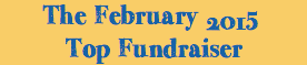 The February 2015 Top Fundraiser